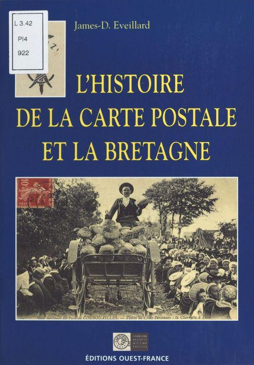 Vente Livre Numérique : L'Histoire de la carte postale et la Bretagne  - James-D. Éveillard