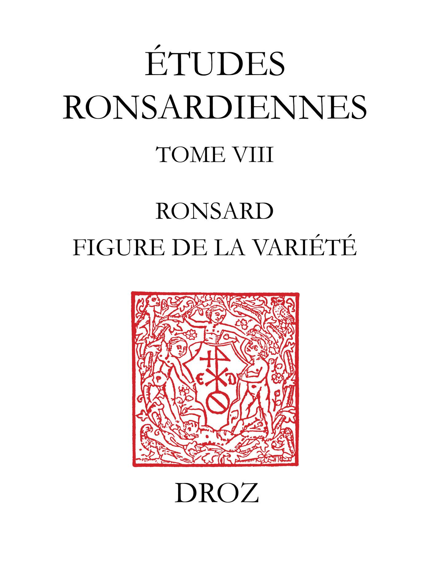 Ronsard, figure de la variété  - Gérard Defaux  - Rémy Campos  - J.-Cl. Carron  - Philip  - Yvonne Bellenger  - S. Davidson  - Max Engammare  - Hervé-Thomas Campangne