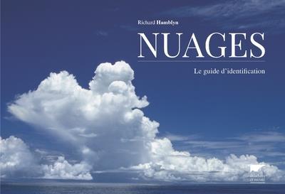 Nuages ; le guide d'identification