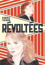 Vente EBooks : Révoltées  - Carole TREBOR