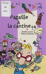 Vente EBooks : Pagaille à la cantine  - Amélie SARN