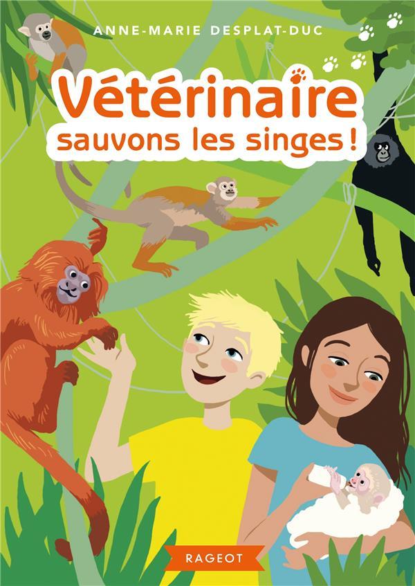 Veterinaire sauvons les singes ! t.6