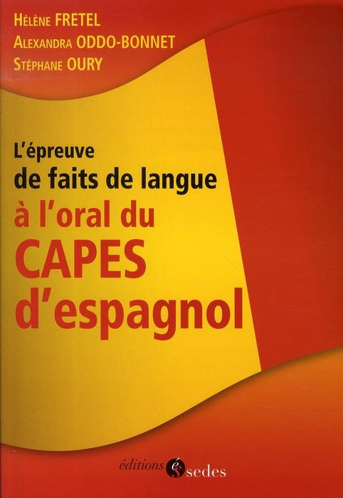 L'Epreuve De Faits De Langue A L'Oral Du Capes D'Espagnol