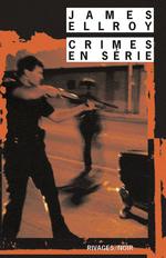 Vente Livre Numérique : Crimes en série  - James Ellroy