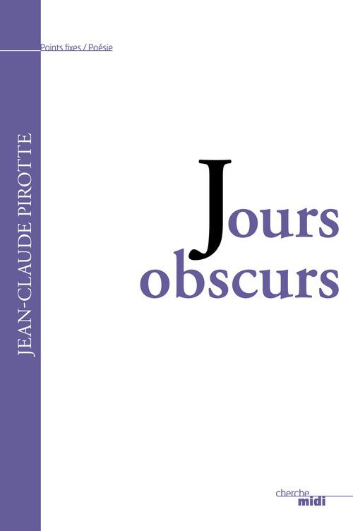 Jours obscurs
