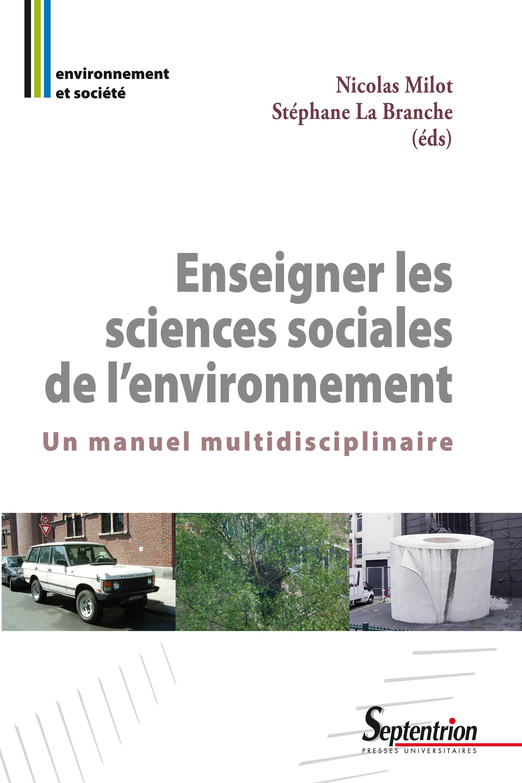 Enseigner les sciences sociales de l'environnement ; un manuel multidisciplinaire