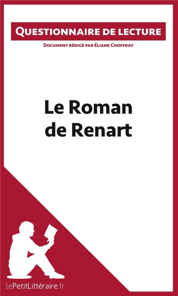 Questionnaire de lecture ; le roman de Renart