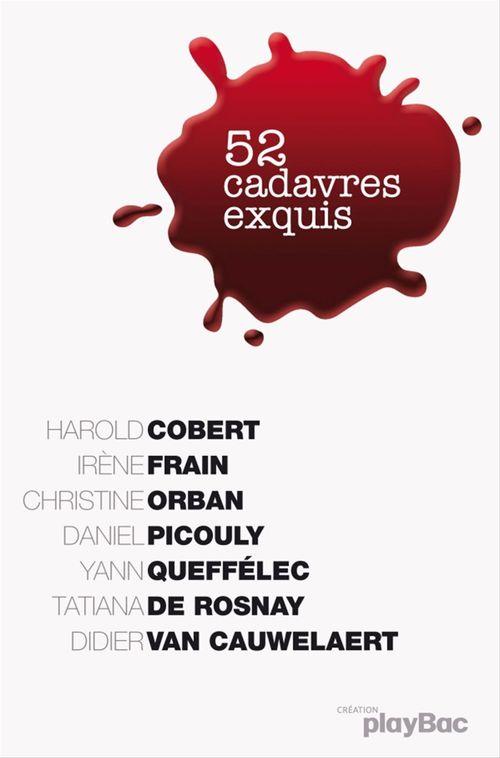 Calendrier 52 cadavres exquis