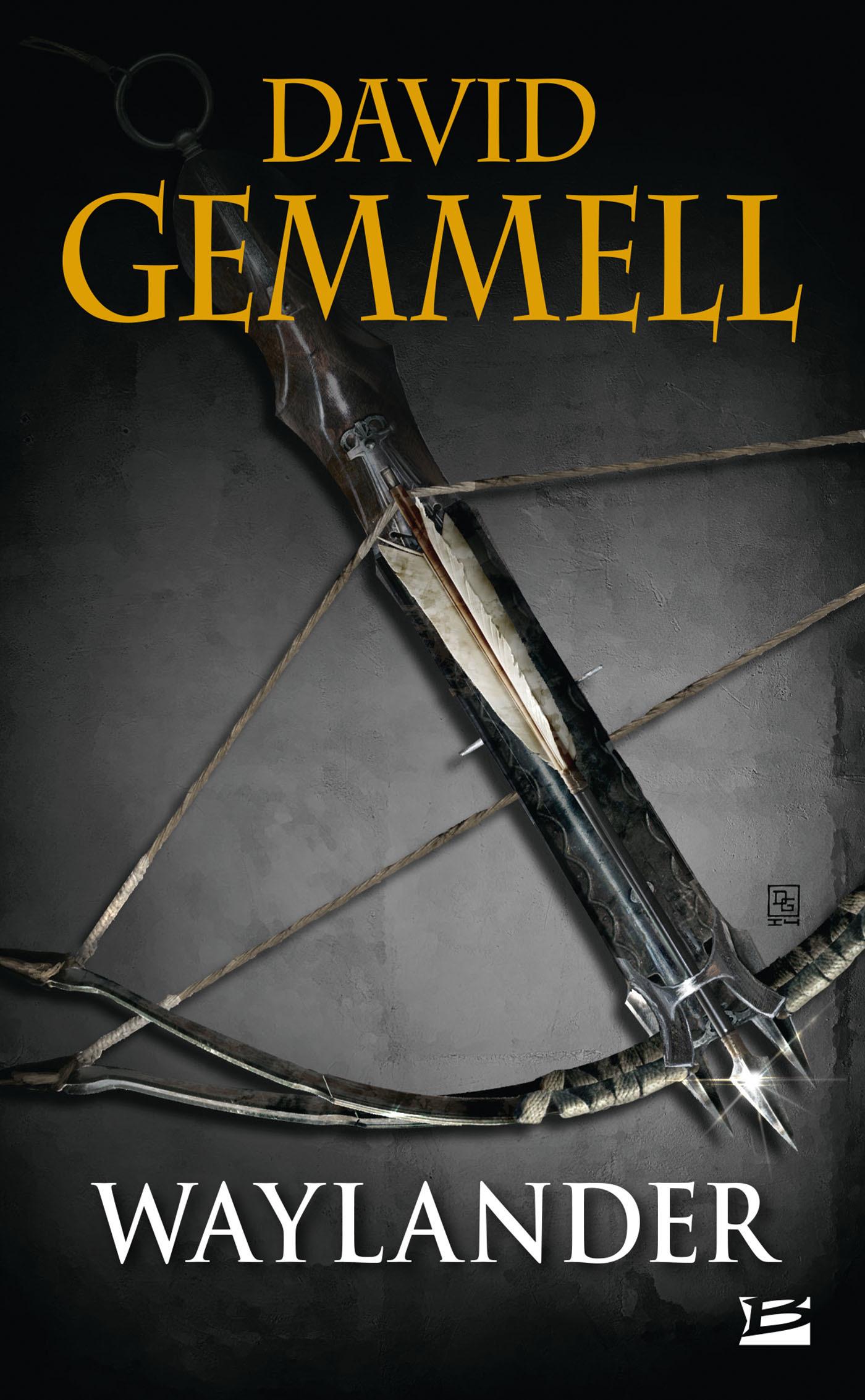 Le cycle de Drenaï ; Waylander T.1