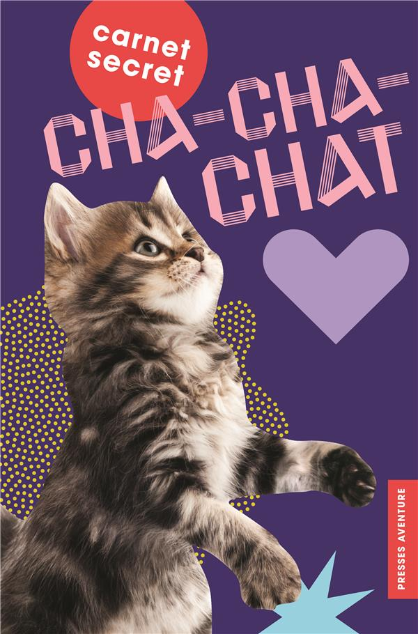Carnet secret cha-cha-chat