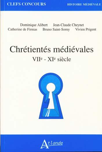 Chrétientés médiévales VIIe-XIe siècle