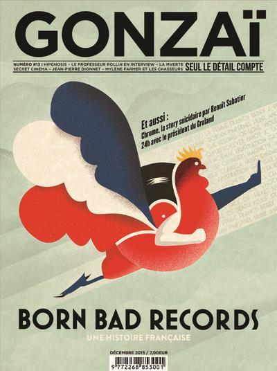 Gonzai n.13 ; born bad records