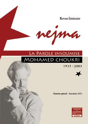 Nejma ; Mohamed Choukri, la parole insoumise