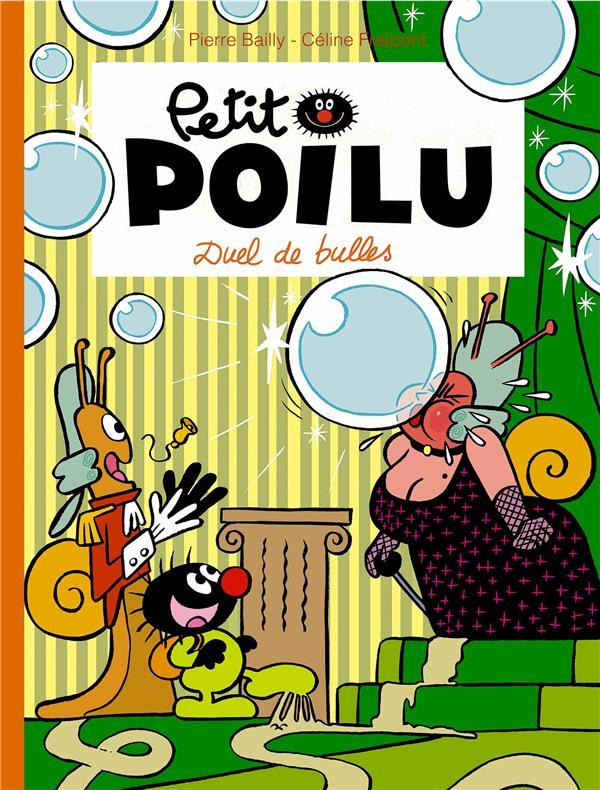 PETIT POILU T.23  -  DUEL DE BULLES