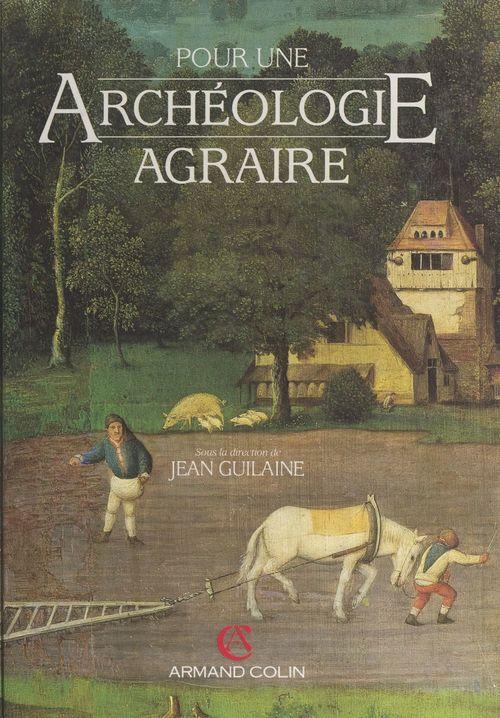 Pour une archéologie agraire
