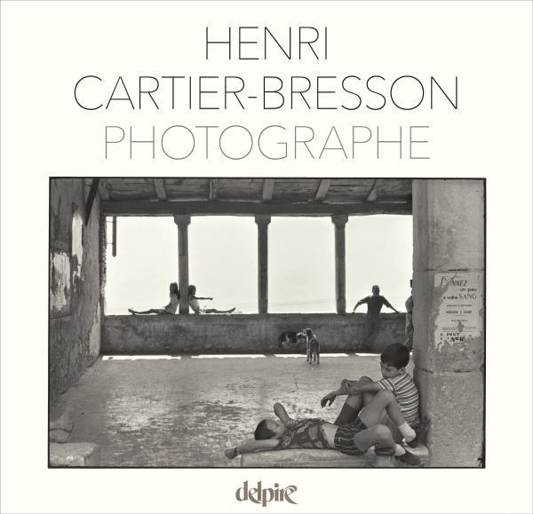 Henri-Cartier Bresson photographe