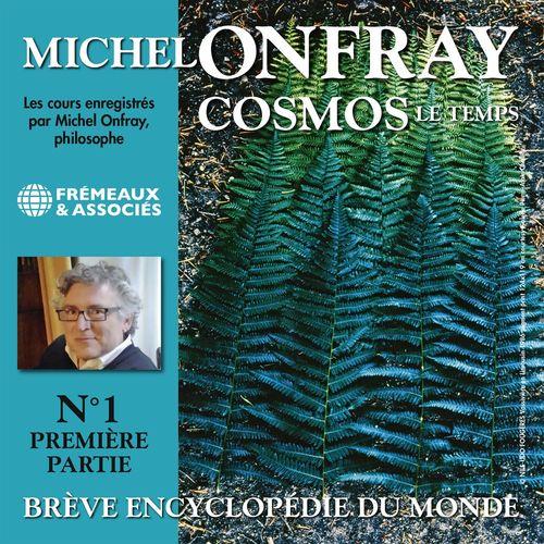 Cosmos, vol 1.1 : Le Temps - Brève encyclopédie du monde
