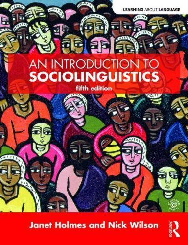 AN INTRODUCTION TO SOCIOLINGUISTICS - 5TH REVISED EDITION