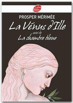 La Vénus d'Ille suivi de La chambre bleue - Texte intégral