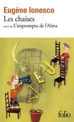Couverture de Les chaises ; l'impromptu de l'alma (farce tragique)