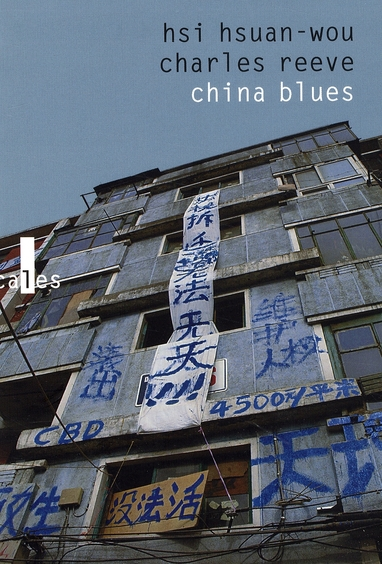 China Blues ; Voyage Au Pays De L'Harmonie Precaire