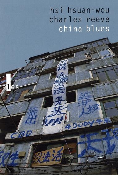 China blues ; voyage au pays de l'harmonie précaire