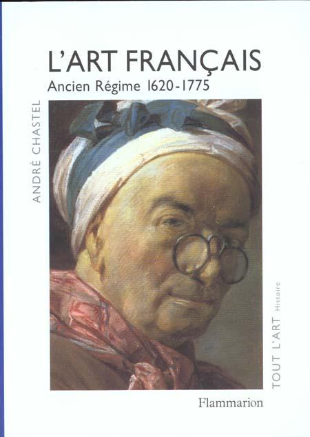 L'art francais - t03 - ancien regime, 1620-1775