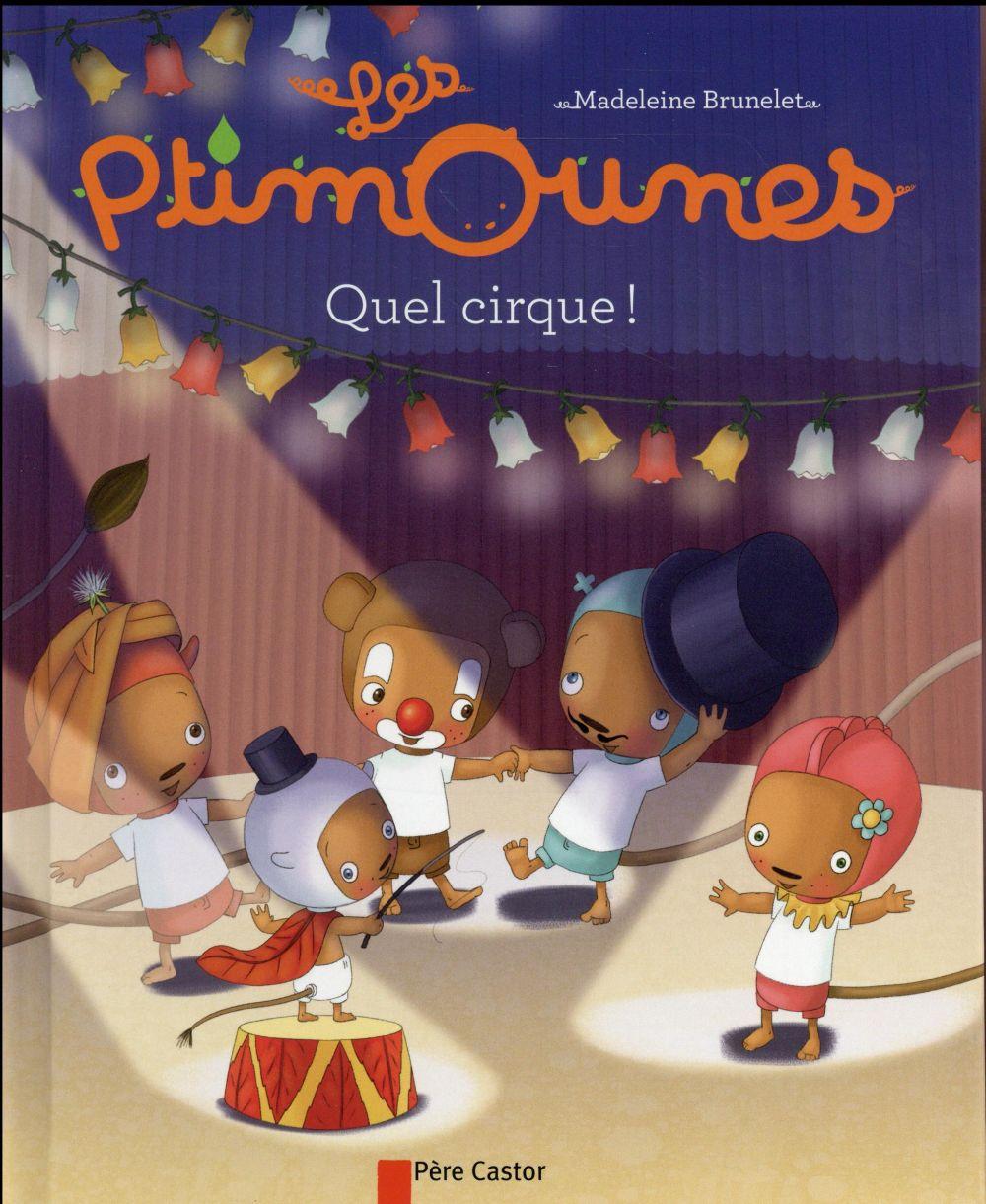 les ptimounes ; quel cirque !
