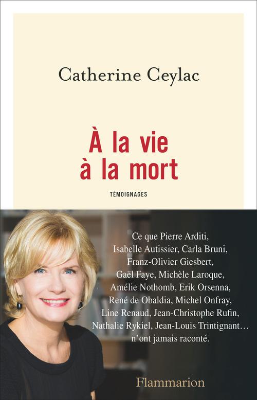 À la vie à la mort  - Catherine Ceylac