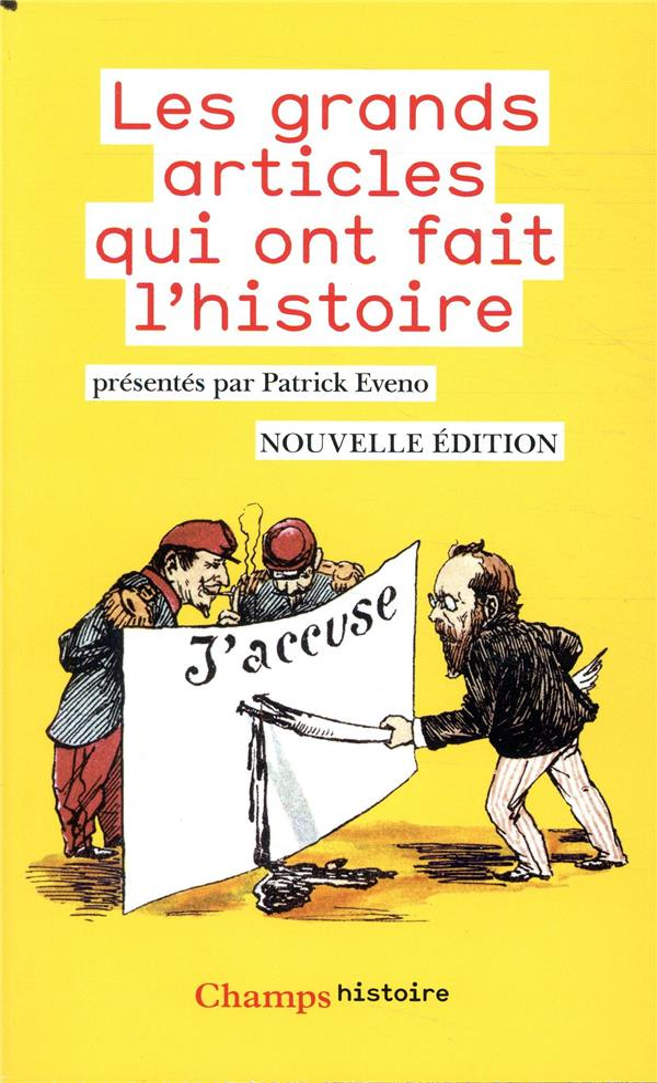 LES GRANDS ARTICLES QUI ONT FAIT L'HISTOIRE