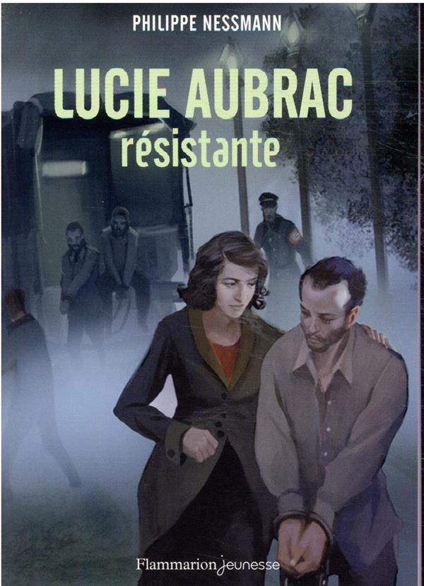 Lucie Aubrac, résistante