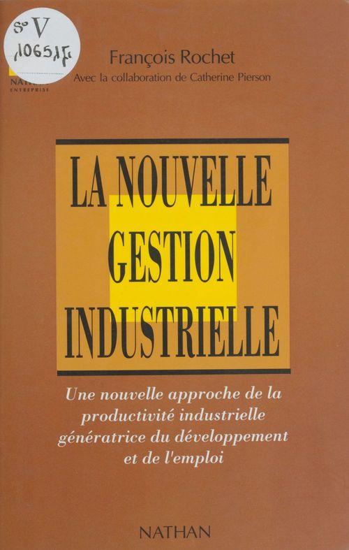 La Nouvelle Gestion industrielle