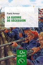 Vente Livre Numérique : La Guerre de Sécession (3e édition)  - Farid Ameur