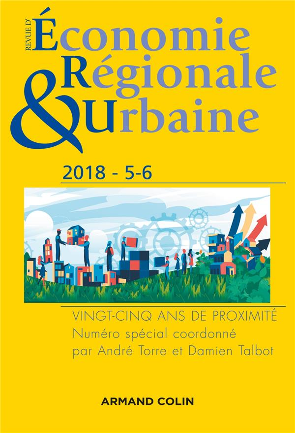 Revue d'économie régionale et urbaine n.5-6 ; 2018 ; vingt-cinq ans de proximité