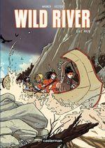 Vente EBooks : Wild River (Tome 1) - Le Raid  - Roger Seiter
