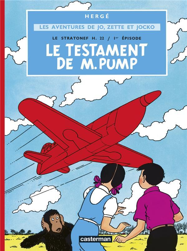 Les aventures de jo, Zette et Jocko t.1 ; le stratonef H.22 t.1 ; le testament de M. Pump