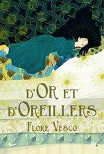 Vente EBooks : D'or et d'oreillers  - Flore Vesco