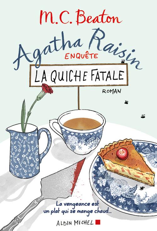 Agatha Raisin enquête T.1 ; la quiche fatale