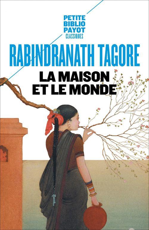 La Maison et le Monde  - Rabindranath Tagore