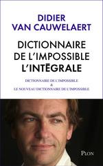 Vente Livre Numérique : Intégrale Dictionnaire de l'impossible  - Didier van Cauwelaert