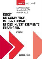 Vente Livre Numérique : Droit du commerce international et des investissements étrangers - 2e édition  - Pierre Callé - Sylvain Bollée - Mathias Audit