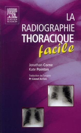 La Radiographie Thoracique Facile