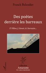 Des poètes derrière les barreaux  - Franck Balandier