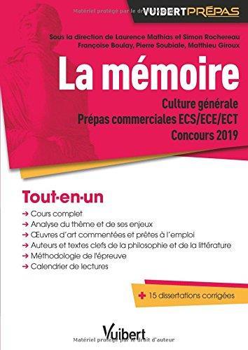 Culture générale ; la mémoire ; prépas commerciales ECS/ECE/ECT (concours 2019)