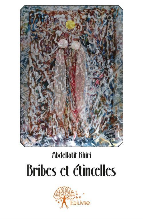 Bribes Et Etincelles
