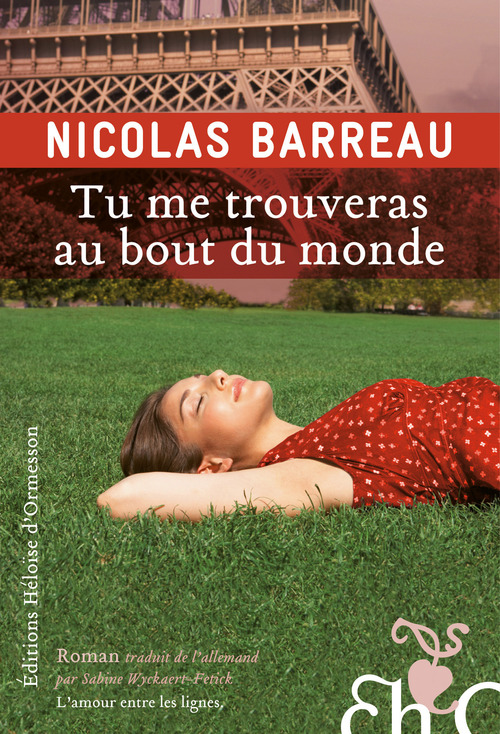 Tu me trouveras au bout du monde  - Nicolas Barreau