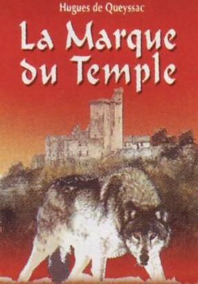 Le chevalier noir et la dame blanche t.2 ; la marque du temple