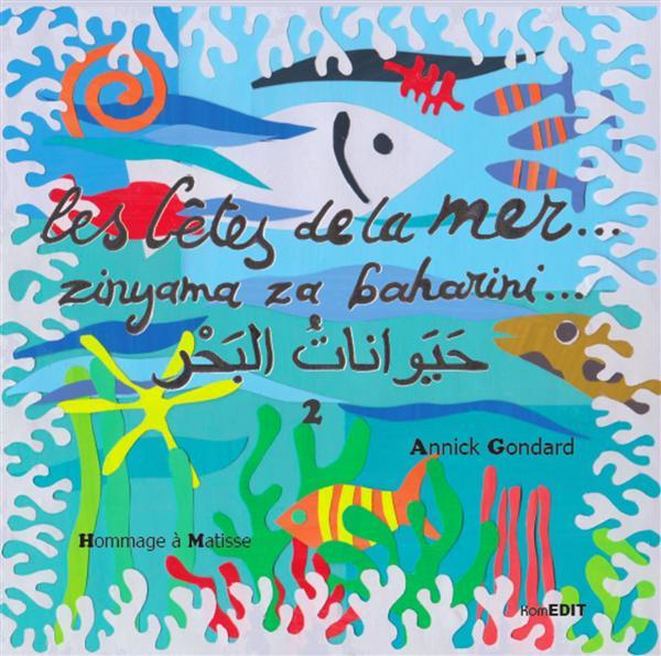 Les bêtes de la mer t.2 ; hommage à Matisse