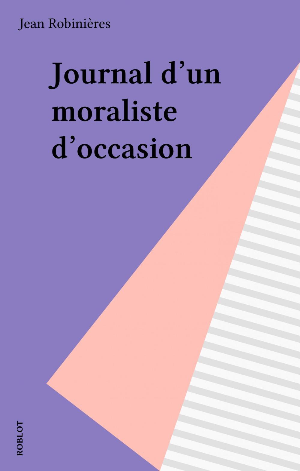 Journal d'un moraliste d'occasion