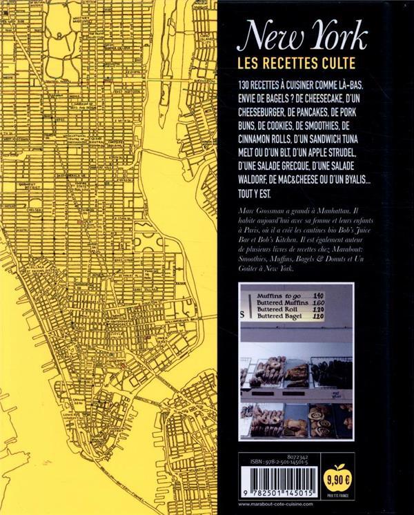 Les recettes culte ; New York